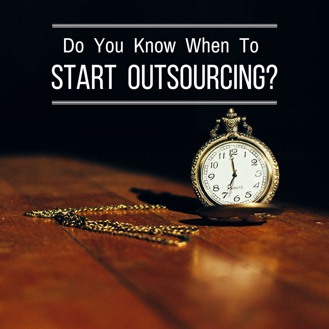 Do-You-Know-When-To-Start-Outsourcing-text